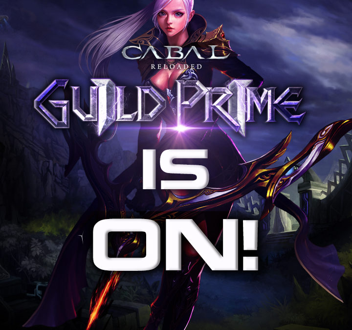 GUILD PRIME XI is ON!