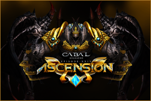 CABAL Reloaded EP 24: Ascension Patch Notes