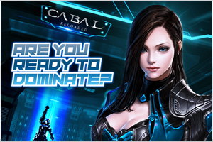 CABAL Reloaded: Domination 2 Kick-off!
