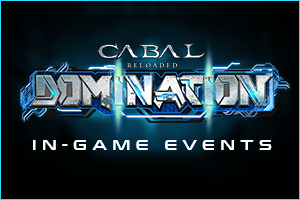 CABAL Domination II: In-game Events