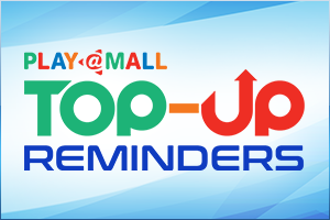 PlayMall Top-Up Reminders